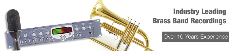 DRS have over 10 years experience in recording industry leading Brass Band Records.
